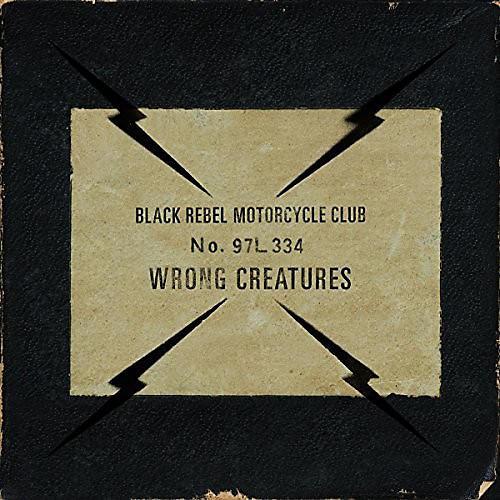 Alliance Brmc ( Black Rebel Motorcycle Club ) - Wrong Creatures