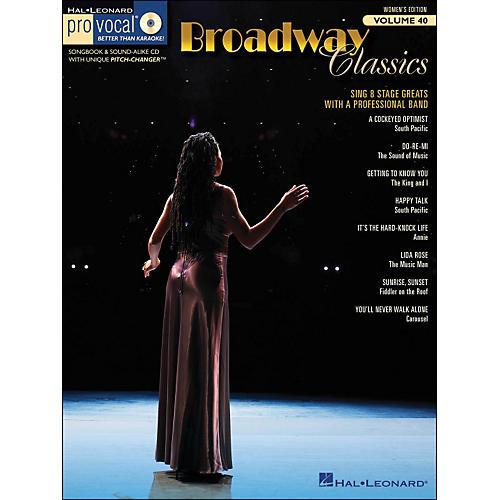 Hal Leonard Broadway Classics - Pro Vocal Songbook & CD for Female Singers Volume 40