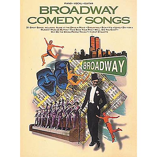 Hal Leonard Broadway Comedy Songs Piano, Vocal, Guitar Songbook