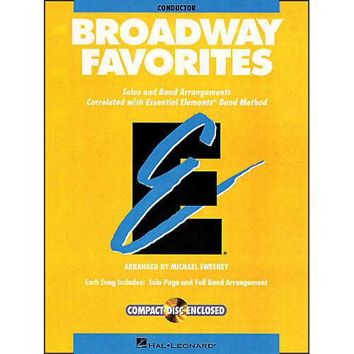 Hal Leonard Broadway Favorites Conductor Essential Elements Band Conductor Book/CD