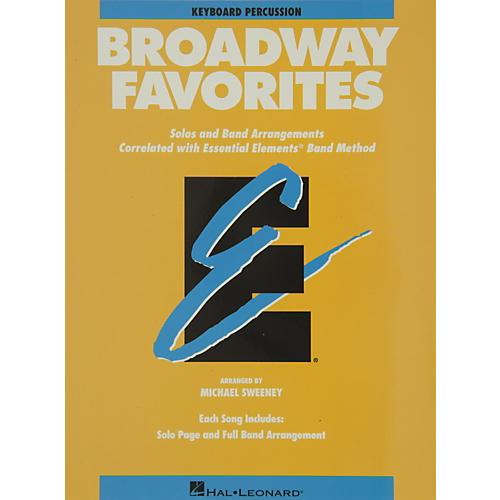 Hal Leonard Broadway Favorites Keyboard Percussion Essential Elements Band