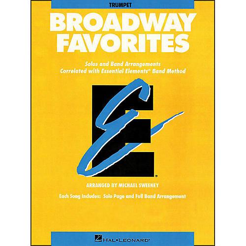 Hal Leonard Broadway Favorites Trumpet Essential Elements Band