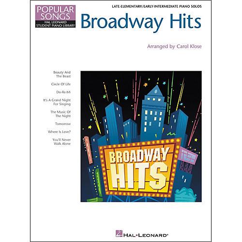 Hal Leonard Broadway Hits Late Elementary/Early Intermediate Piano Solo Hal Leonard Student Piano Library by Carol Klose