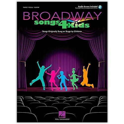 Hal Leonard Broadway Songs for Kids (Book/Online Audio)