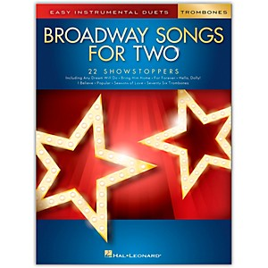Hal Leonard Broadway Songs for Two Trombones - Easy Instrumental Duets by Hal Leonard