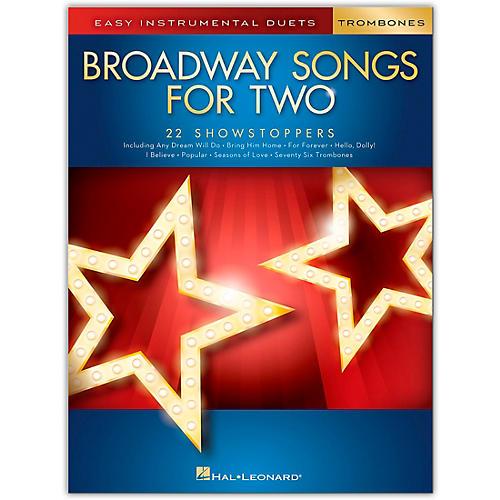 Hal Leonard Broadway Songs for Two Trombones - Easy Instrumental Duets