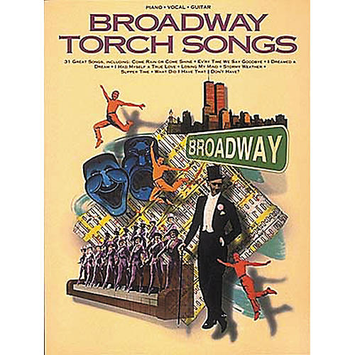 Hal Leonard Broadway Torch Songs Piano, Vocal, Guitar Songbook