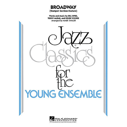 Hal Leonard Broadway (Trumpet Section Feature) Jazz Band Level 3 Arranged by Mark Taylor