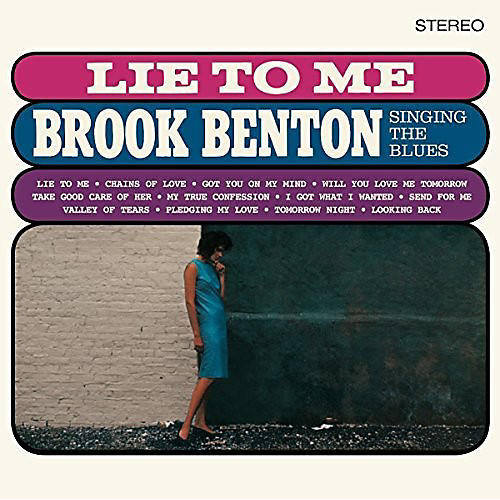 Alliance Brook Benton - Lie To Me: Brook Benton Singing The Blues + 2 Bonus Tracks