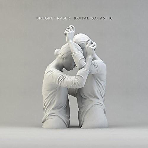 Alliance Brooke Fraser - Brutal Romantic