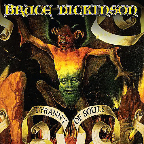 Alliance Bruce Dickinson - Tyranny Of Souls