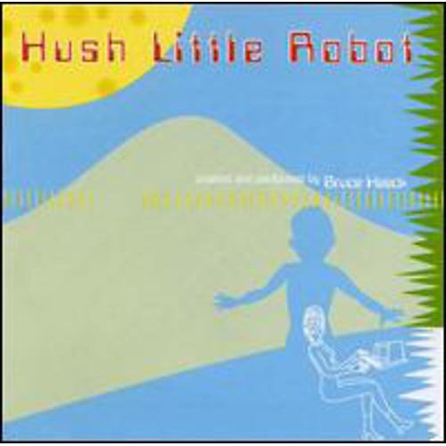 Alliance Bruce Haack - Hush Little