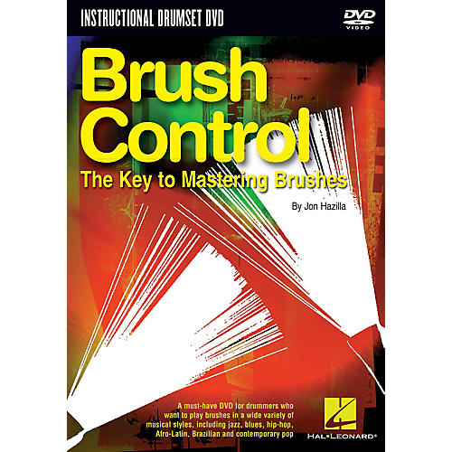 Hal Leonard Brush Control (The Key to Mastering Brushes) Instructional/Drum/DVD Series DVD Written by Jon Hazilla