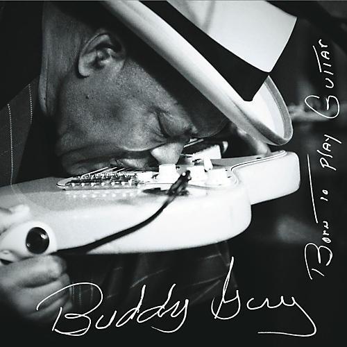 Sony Buddy Guy - Born To Play Guitar
