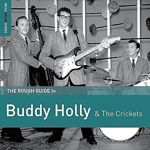 Alliance Buddy Holly - Rough Guide To Buddy Holly & The Crickets