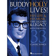 Hal Leonard Buddy Holly Lives! His Life & His Music - with Photos & 33 Classic Songs arranged for piano, vocal, and guitar (P/V/G)