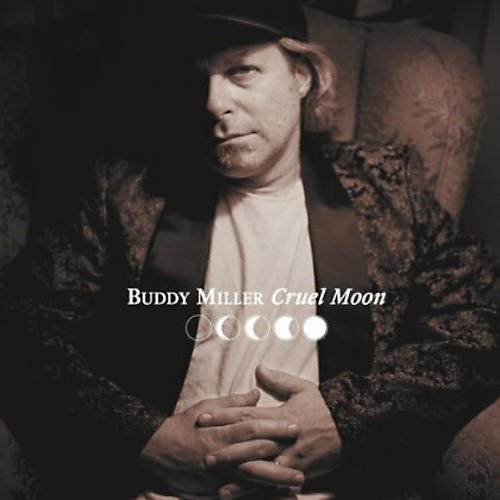 Alliance Buddy Miller - Cruel Moon