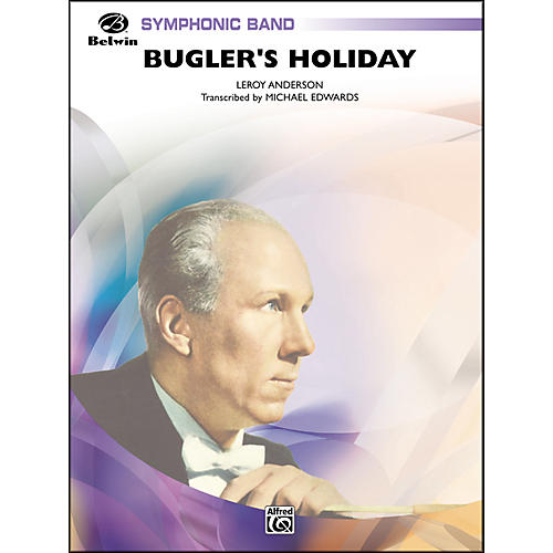 Alfred Bugler's Holiday (with Cornet Trio)