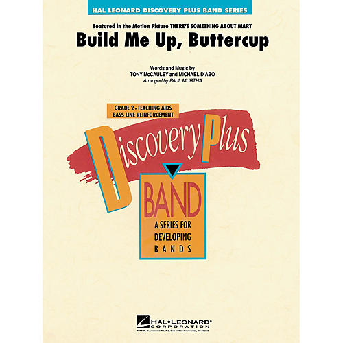 Hal Leonard Build Me Up, Buttercup - Discovery Plus Concert Band Series Level 2 arranged by Paul Murtha