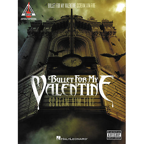 Hal Leonard Bullet for My Valentine - Scream Aim Fire Guitar Tab Songbook