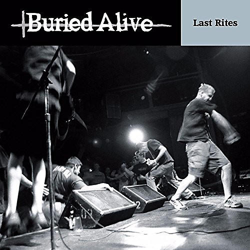 Alliance Buried Alive - Last Rites