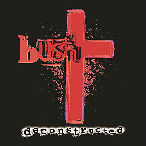 Alliance Bush - Deconstructed (Red Vinyl)