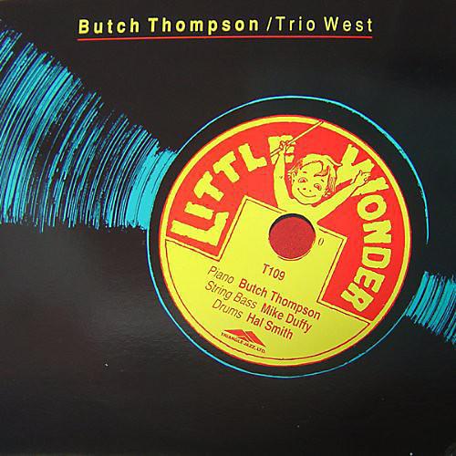 Alliance Butch Thompson - Little Wonder