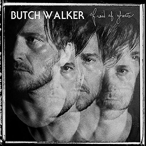 Alliance Butch Walker - Afraid of Ghosts