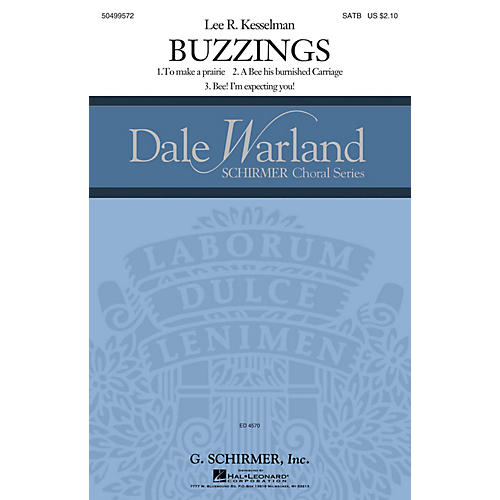 G. Schirmer Buzzings (Dale Warland Choral Series) SATB DV A Cappella composed by Lee R. Kesselman