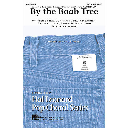Hal Leonard By the Boab Tree (from the film Australia) SATB arranged by Ed Lojeski