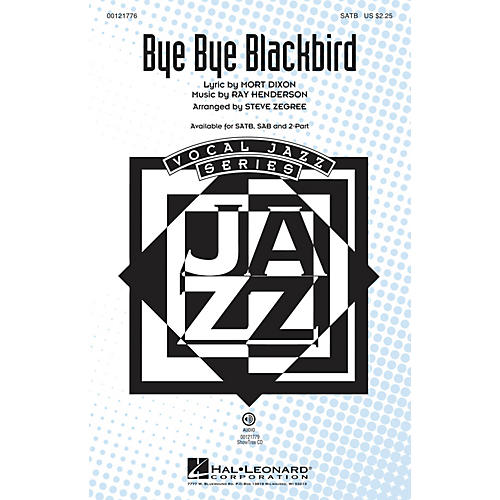 Hal Leonard Bye Bye Blackbird 2-Part Arranged by Steve Zegree