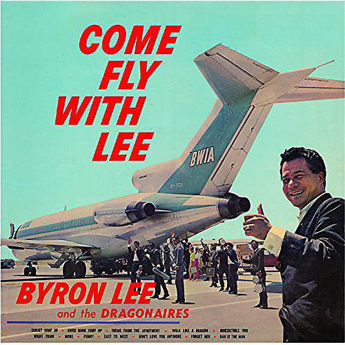 Alliance Byron Lee & the Dragonaires - Come Fly with Lee
