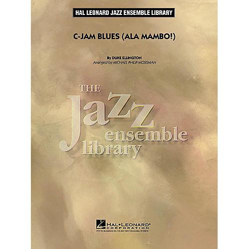 Hal Leonard C-Jam Blues (ala Mambo!) Jazz Band Level 4 by Duke Ellington Arranged by Michael Philip Mossman