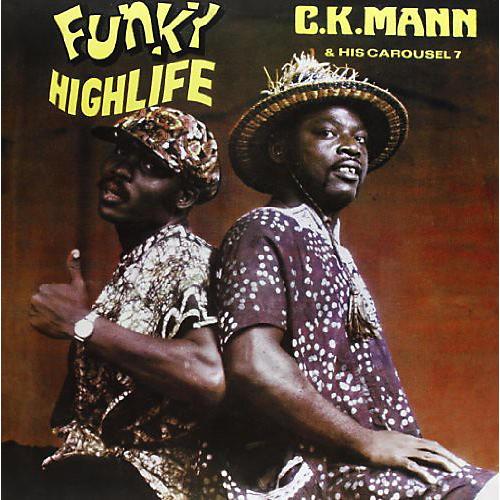 Alliance C.K. Mann & His Carousel 7 - Funky Highlife