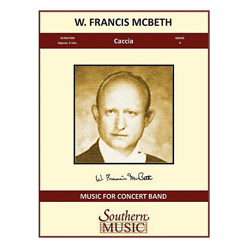 Southern Caccia (Band/Concert Band Music) Concert Band Level 4 Composed by W. Francis McBeth