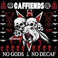 Alliance Caffiends - No Gods No Decaf thumbnail