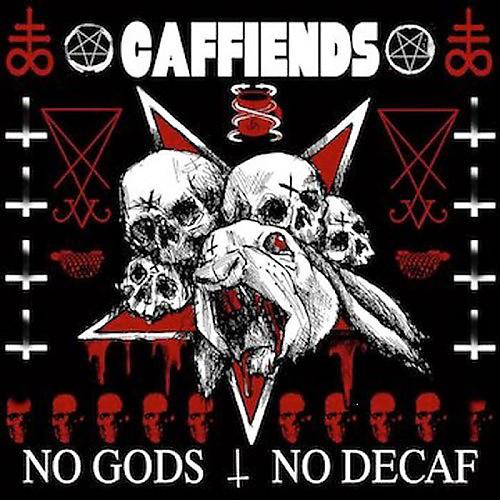 Alliance Caffiends - No Gods No Decaf