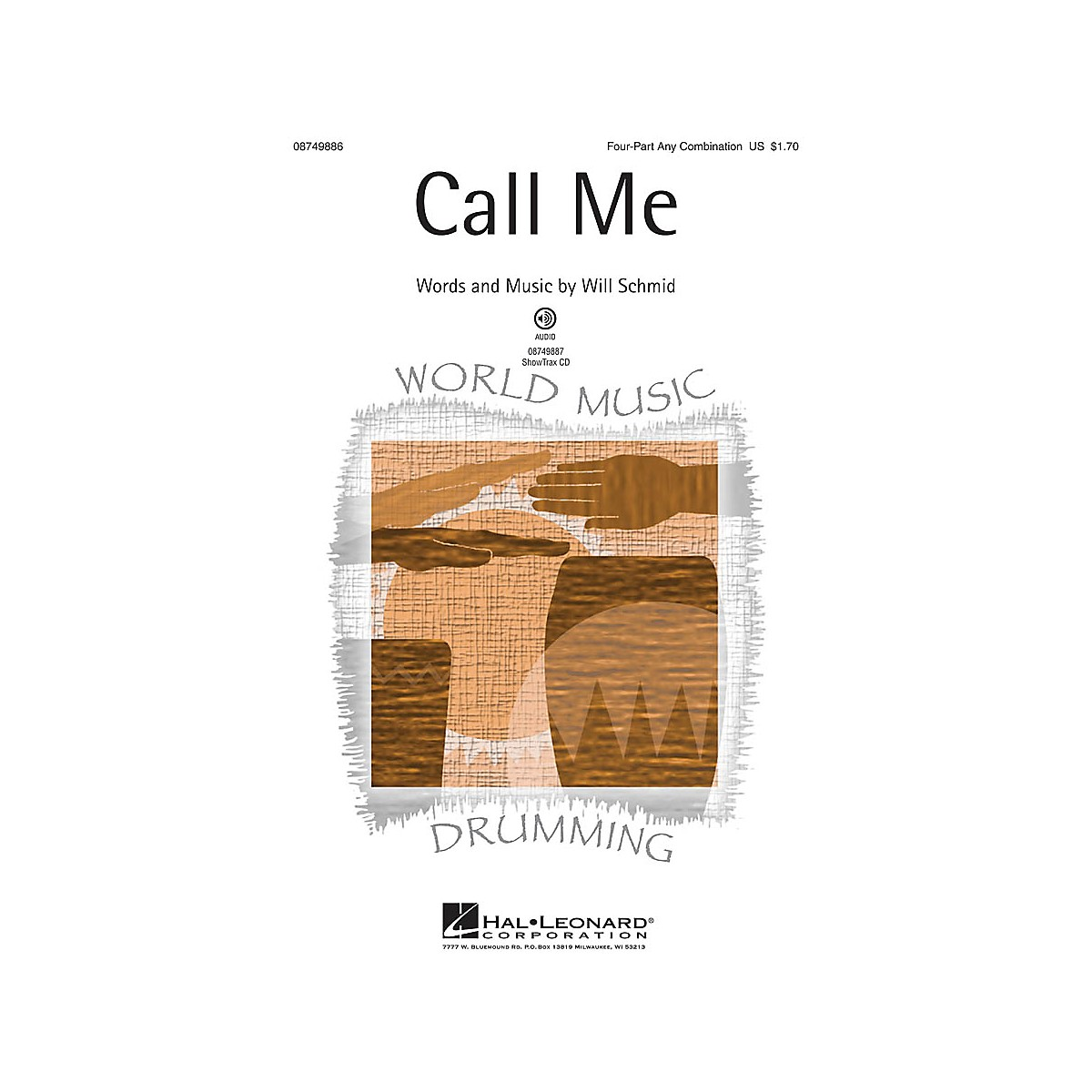 Hal Leonard Call Me 4 Part Any Combination composed by Will Schmid