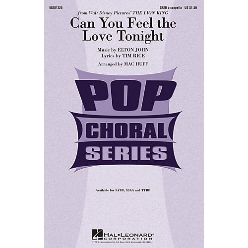 Hal Leonard Can You Feel the Love Tonight (from The Lion King) SSAA A Cappella Arranged by Mac Huff