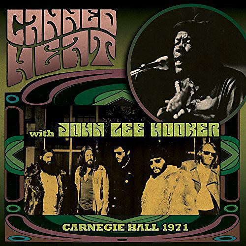 Alliance Canned Heat - Carnegie Hall 1971