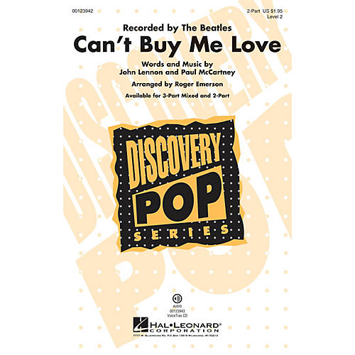 Hal Leonard Can't Buy Me Love (Discovery Level 2) 2-Part by The Beatles arranged by Roger Emerson