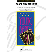 Hal Leonard Can't Buy Me Love (Medley of Hits by the Beatles) Concert Band Level 3 by The Beatles arranged by Paul Murtha