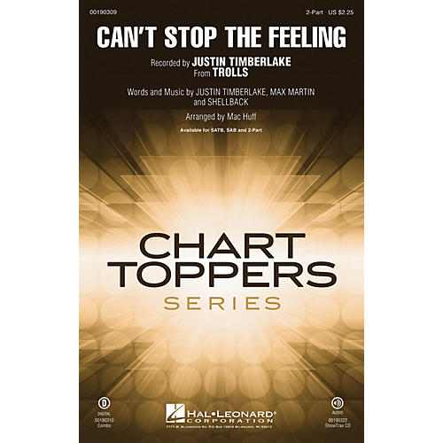 Hal Leonard Can't Stop the Feeling (from Trolls) 2-Part by Justin Timberlake arranged by Mac Huff