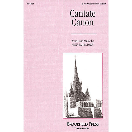 Brookfield Cantate Canon 2-Part any combination composed by Anna Laura Page