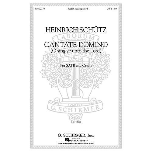 G. Schirmer Cantate Domino (Sing Ye Unto the Lord) (SATB with organ Latin & English) SATB