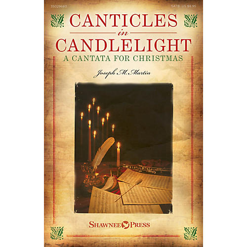 Shawnee Press Canticles in Candlelight (A Cantata for Christmas) Studiotrax CD Composed by Joseph M. Martin