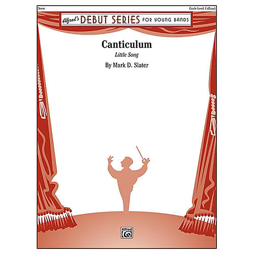 Alfred Canticulum Concert Band Grade 1 Set