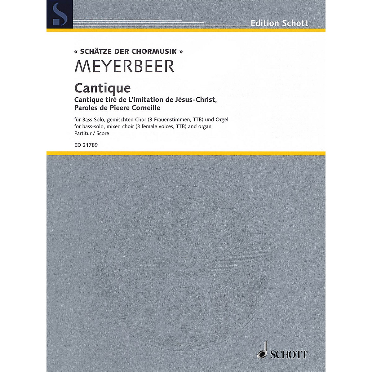 Schott Cantique Score Composed by Giacomo Meyerbeer