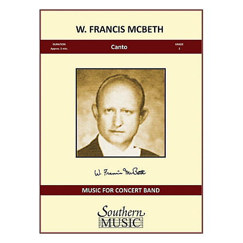 Southern Canto (Condensed Score) Concert Band Level 2 Composed by W. Francis McBeth