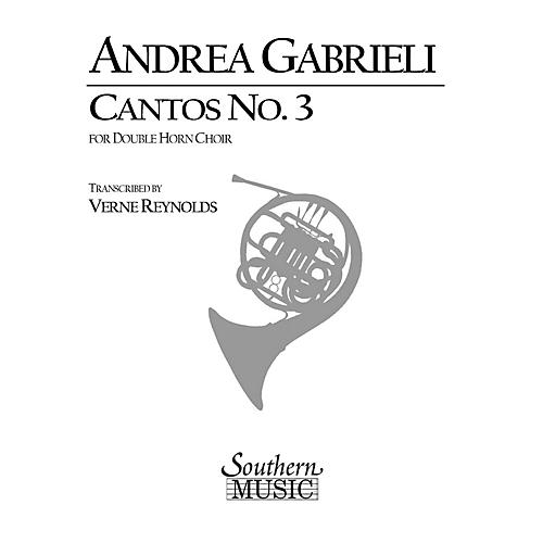 Southern Cantos No. 3 (Archive) (Horn Choir) Southern Music Series Arranged by Verne Reynolds